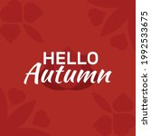 hello autumn  with leaves...   Shutterstock .eps vector #1992533675