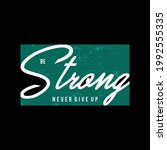 be strong typography for t...   Shutterstock .eps vector #1992555335