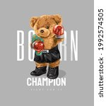 born champion slogan with bear... | Shutterstock .eps vector #1992574505