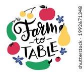 farm to table. handwritten sign ... | Shutterstock .eps vector #1992671348