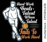 hard work beats talent when... | Shutterstock .eps vector #1992841658
