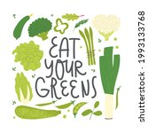 eat your greens lettering. cute ... | Shutterstock .eps vector #1993133768