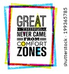 great things never came from... | Shutterstock .eps vector #199365785