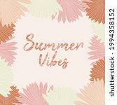 summer vibes poster  hand drawn ... | Shutterstock .eps vector #1994358152