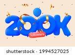 200k followers thank you 3d...   Shutterstock .eps vector #1994527025