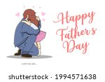 happy father's day. i love you... | Shutterstock .eps vector #1994571638