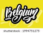 Made In Belgium Calligraphy...