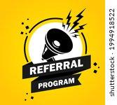 megaphone with referral program ...   Shutterstock .eps vector #1994918522