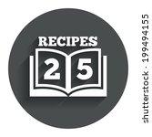 cookbook sign icon. 25 recipes...