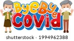 bye bye covid 19 banner with...   Shutterstock .eps vector #1994962388