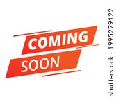 coming soon sample icon....   Shutterstock .eps vector #1995279122