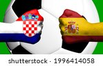 Flags of Croatia and Spain painted on two clenched fists facing each other with closeup 3D rendering football soccer ball in the background. Mixed media football match game concept