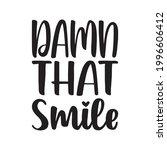 damn that smile quote letter | Shutterstock .eps vector #1996606412