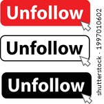 unfollow with cursor button... | Shutterstock .eps vector #1997010602