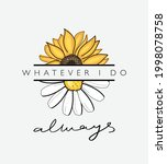 Sunflower And Daisy Flower With ...