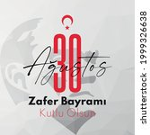 30 august zafer bayrami victory ...   Shutterstock .eps vector #1999326638