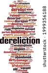 Dereliction Word Cloud Concept. ...