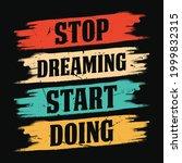stop dreaming start doing  ...   Shutterstock .eps vector #1999832315