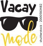 vacay mode with sunglasses...   Shutterstock .eps vector #2000583482