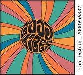 70s retro groovy good vibes... | Shutterstock .eps vector #2000956832
