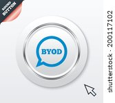 byod sign icon. bring your own... | Shutterstock . vector #200117102
