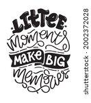 little moments make big...   Shutterstock .eps vector #2002372028