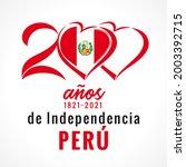 200 Anos De Independencia Peru  ...