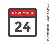 november 24 calendar icon w day ...   Shutterstock .eps vector #2004543428