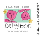 pink teddy bears and be my bear ... | Shutterstock .eps vector #2006132972