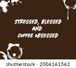 coffee quote with calligraphy... | Shutterstock .eps vector #2006161562