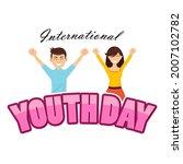 international youth day 12... | Shutterstock .eps vector #2007102782