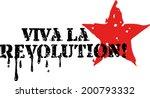 viva la revolution  grunge style | Shutterstock .eps vector #200793332