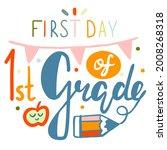 first day of first grade... | Shutterstock .eps vector #2008268318