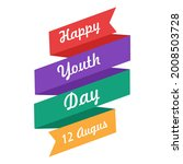 happy youth day  international... | Shutterstock .eps vector #2008503728