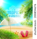 welcome to tropical paradise  ... | Shutterstock .eps vector #200854676