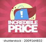 incredible price  amazing...   Shutterstock .eps vector #2009164832
