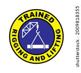 trained rigging and lifting... | Shutterstock .eps vector #2009818355