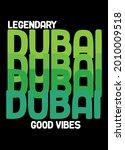 dubai good vibes t shirt design ... | Shutterstock .eps vector #2010009518