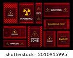 danger and dangerous zone...