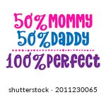 50  mommy 50  daddy 100 ... | Shutterstock .eps vector #2011230065