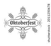oktoberfest vintage design logo ... | Shutterstock .eps vector #2011250678