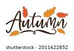 autumn   hand lettering text... | Shutterstock .eps vector #2011622852