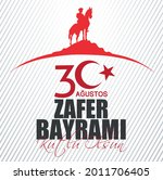 30 august zafer bayrami victory ...   Shutterstock .eps vector #2011706405