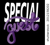 special guest. isolated vector... | Shutterstock .eps vector #2012158202