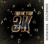 thank you 3k followers 3d gold...   Shutterstock .eps vector #2012184635