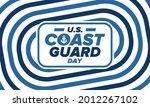 u.s. coast guard day in united...   Shutterstock .eps vector #2012267102
