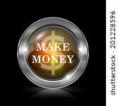 make money icon. metallic... | Shutterstock . vector #201228596