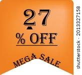 27  off on a orange balloon for ... | Shutterstock .eps vector #2013327158