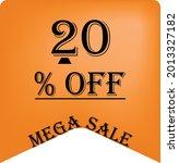 20  off on a orange balloon for ... | Shutterstock .eps vector #2013327182