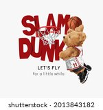 slam dunk slogan with bear doll ... | Shutterstock .eps vector #2013843182